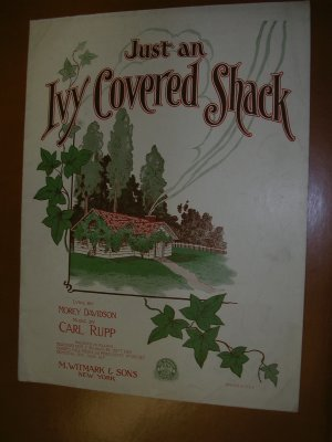Just an Ivy Covered Shack Vintage Sheet Music 1926