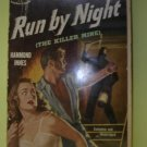 Run by Night (The Killer Mine) by Hammond Innes, 1951 paperback