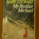 My Brother Michael by Mary Stewart paperback 1960