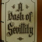 A Dash of Sevillity Cookbook Pensacola Heritage Foundation 1971