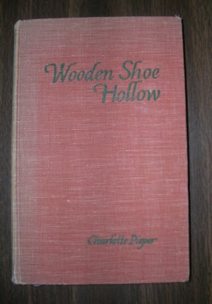 Wooden Shoe Hollow by Charlotte Pieper HB, no dustjacket SIGNED by author