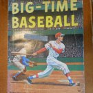 Big-Time Baseball by Ben Olan 1965 edition