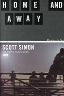 Home And Away by Scott Simon NPR Host Hardback