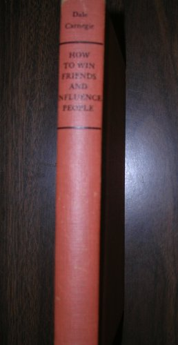 How to Win Friends & Influence People by Dale Carnegie 62nd edition 1951