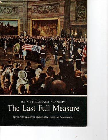 JFK:The Last Full Measure, National Geographic reprint 1964
