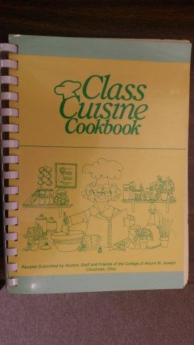 College of Mt. St. Joseph Class Cuisine Cookbook 1987 Alumni Association