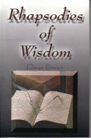 Rhapsodies of Wisdom