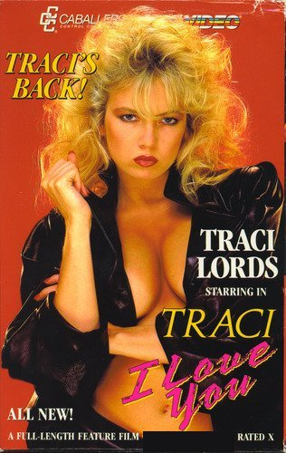 TRACI, I LOVE YOU. OOP, TRANSFERRED TO DVD