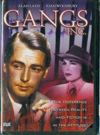 DVD - Gangs Inc. -- Alan Ladd, Joan Woodbury