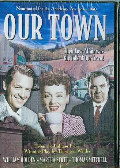 DVD - Our Town -- William Holden, Martha Scott, Thomas Mitchell