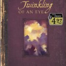 In the Twinkling of an Eye