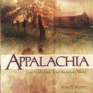 Appalachia -- Love Nestles into Four Mountain Towns
