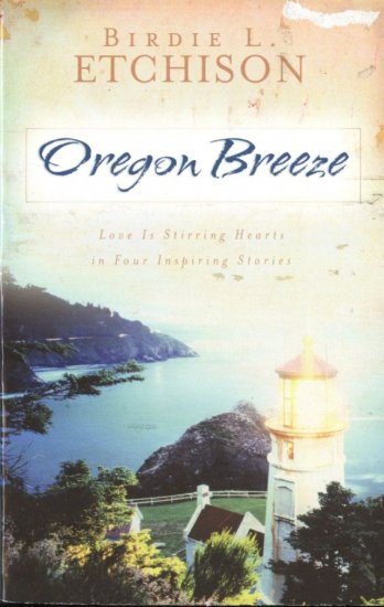 Oregon Breeze -- Live is Stirring Hearts in Four Inspiring Stories