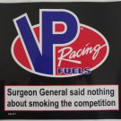 VP Racing Sticker Smoking The Competition