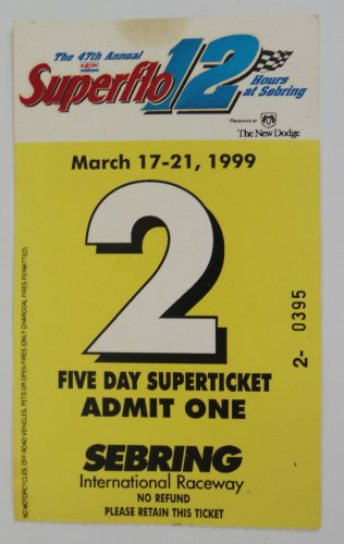 1999 Superflo 12 Hours of Sebring Race Ticket