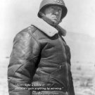 New 8x10 World War II Photo: General George Patton with Famous Quote