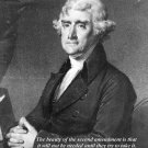 New 8x10 Photo: President Thomas Jefferson with 2nd Amendment Quote
