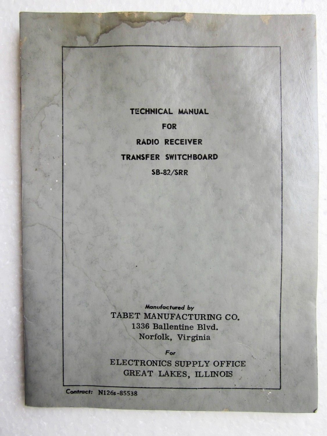 1950s Military TECHNICAL MANUAL FOR RADIO RECEIVER TRANSFER SWITCHBOARD SB-82/SRR - TABET MFG.