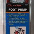 """Cal-Hawk Foot-Pump 100 PSI 23"""" Flexible Hose #BZFP"""
