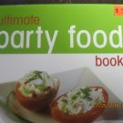 Like New Ultimate Party Food Book