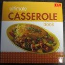 Like New Ultimate Casserole Book
