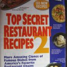 Like New Top Secret Recipes 2 By Todd Wilbur