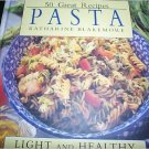 Like New 50 Great Recipes Pasta Light and Healthy