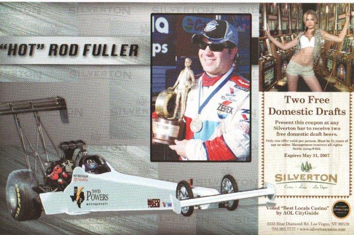 2007 NHRA TF Handout Hot Rod  Fuller (Silverton Casino)