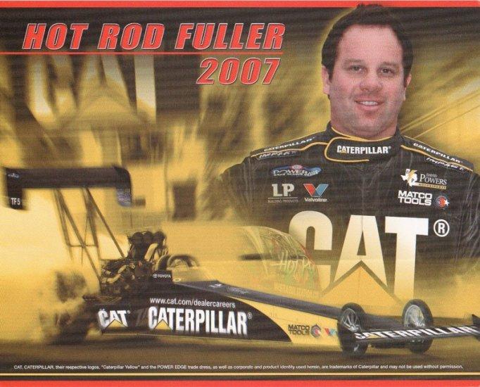 2007 NHRA TF Handout  Hot Rod Fuller (Caterpillar)