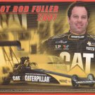 2007 NHRA TF Handout  Hot Rod Fuller (Caterpillar)