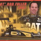 2007 NHRA TF Handout Hot Rod Fuller (Fabrick Caterpillar)