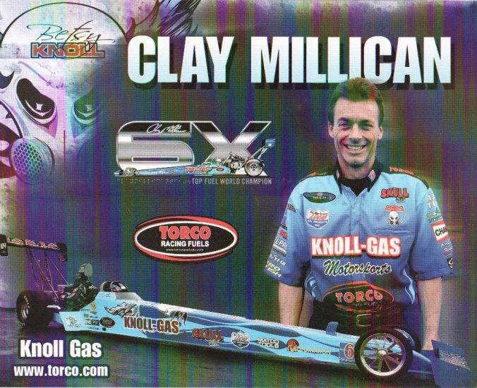 2007 NHRA TF Handout Clay Millican (Knoll Gas-version # 2)