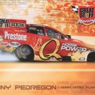 2008 NHRA FC Handout Tony Pedregon (version #2) Great Stuff