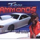 2007 NHRA PS Handout Tom Hammonds (version #6) No crew
