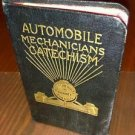 Rare Automobile Mechanics Catechism & Repair Manual 1910 excellent Condition wow