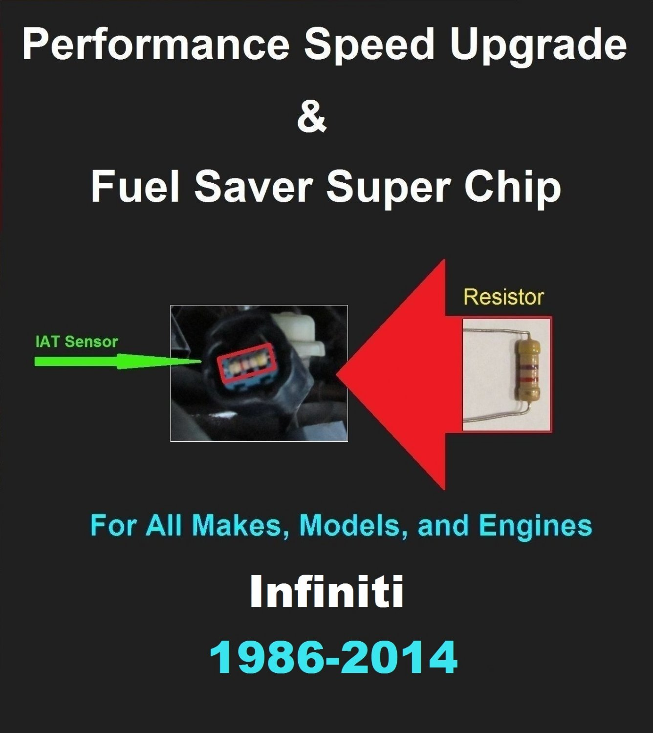 Infiniti Performance IAT Sensor Resistor Chip Mod Increase MPG HP Speed Power Super Fuel Gas Saver
