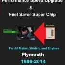 Plymouth Performance IAT Sensor Resistor Chip Mod Increase MPG HP Speed Power Super Fuel Gas Saver