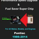 Pontiac IAT Sensor Resistor Chip Mod Increase MPG+HP Performance Speed Power Super Fuel Gas Saver