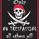 Pirate Parking Only - All Others Will Walk Parking Sign
