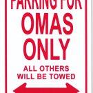Grandmas (Omas) Metal Parking Sign