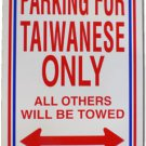 "Taiwan 12"""" x 18"""" Plastic Parking Sign"