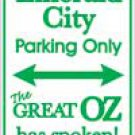 Emerald City Parking Sign