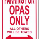 Grandpas Metal Parking Sign (Opas)