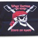 "What Happens On Board Stays On Board - 12""""X18"""" Nylon Flag"