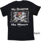 No Quarter No Mercy Cotton T-Shirt (XXL)