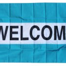 Welcome -3'X5' Nylon Flag (teal/white/teal)