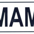 Mama - European License Plate (Germany)