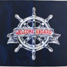"Welcome Aboard - 12""X18"" Flag"