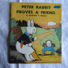Peter Rabbit Proves A Friend by Thornton W. Burgess 1940