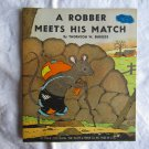 A Robber Meets His Match by Thornton W. Burgess 1940